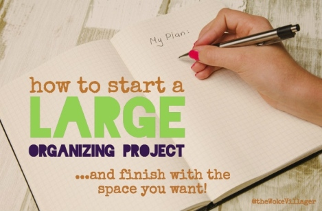 How to start a large organizing project